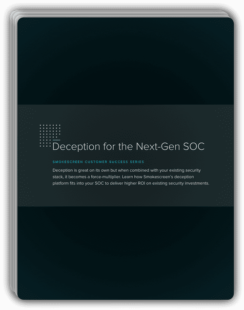 Smokescreen Whitepaper - Deception Technology for SOC